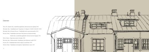 Graafinen suunnittelu / julkaisun taitto: Uittoyhtiön talon remontin ja entistämisen raportti